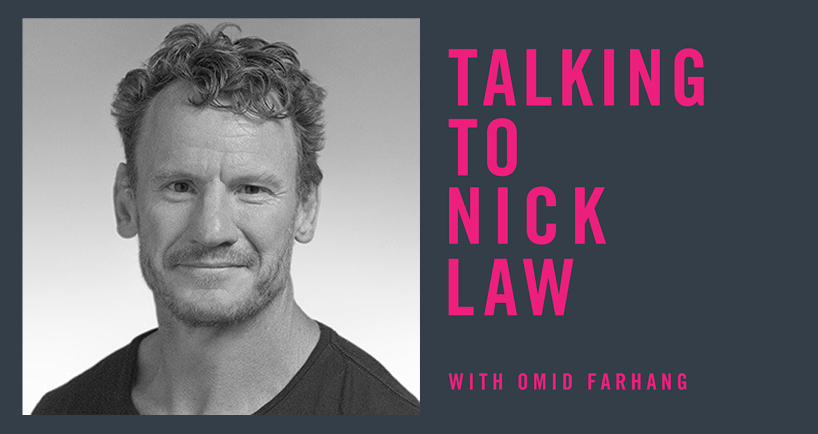 TTO: Nick Law